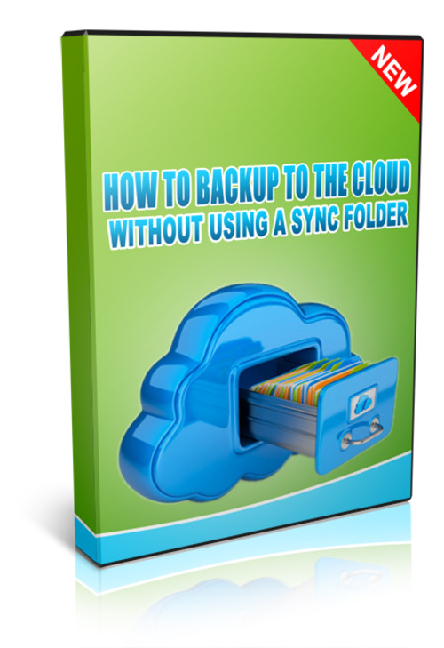 Product picture How To Backup To The Cloud Without Using a Sync Folder